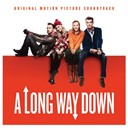 Alabama Shakes / Cake / Dario Marianelli / Daughter / Manu Chao / Matthew / Michael Kiwanuka / The Atlas / The Irrepressibles - A long way down - original motion picture soundtrack