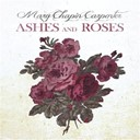 Mary Chapin Carpenter - Ashes and roses