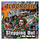 Alborosie - Steppin out & blue movie boo
