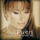 Julie Pietri - Si on parlait de ma vie