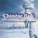 Chim&egrave;ne Badi - Le jour d'apr&egrave;s