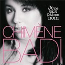 Chim&egrave;ne Badi - Je ne sais pas son nom