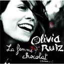 Olivia Ruiz - La femme chocolat