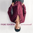 Marc Lavoine - Tu m'as renvers&eacute;