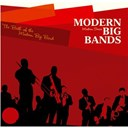 "Benny Goodman / Billy Eckstine / Boyd Raeburn / Buddy Defranco / Charlie Barnet / Chubby Jackson / Claude Thornhill / Count Basie / Dizzy Gillespie / Duke Ellington / Earl ""Fatha"" Hines / Gene Krupa / Lionel Hampton / Oscar Pettiford / Stan Kenton / Woody Herman - Modern big bands : the birth of the modern big bands"
