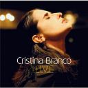 Cristina Branco - Live