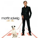 Martin Solveig - so far