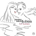Antonio Carlos Jobim - For lovers