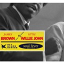 James Brown / Little Willie John - Soul fever