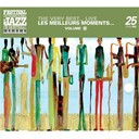 Andy Bey / Buddy Rich / Charles Lloyd / Christian Mcbride / Dave Holland / Diana Krall / Holly Cole / James Carter / Michel Petrucciani / Oliver Jones / Peter Cincotti / Roy Hargrove / Shirley Horn - The very best...live - montreal jazz festival 25th anniversary series