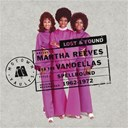 Martha Reeves / The Vandellas - Lost & found