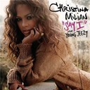 Christina Milian - Say i