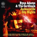 Ryan Adams / The Cardinals - Jacksonville city nights
