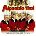 Alpentrio Tirol - N&auml;her mein gott zu dir