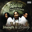 Bone Thugs-N-Harmony - Strength & loyalty