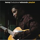 Kenny &quot;Babyface&quot; Edmonds - Playlist
