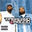 Magoo / Timbaland - indecent proposal