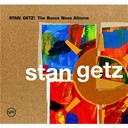 Stan Getz - stan getz: the bossa nova albums