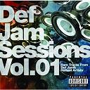 Bobby V. / Fabolous / Method Man / Nas / Ne-Yo / Redman / Rihanna - Def jam sessions, vol. 1