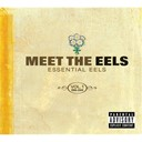 Eels - Meet the eels: essential eels 1996-2006 vol. 1