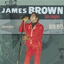 James Brown / Lyn Collins / The J.b.'s - The singles vol. 7: 1970-1972