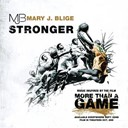 Mary J. Blige - Stronger