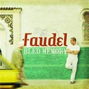 Faudel - Bled memory