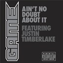 The Game - Ain't no doubt about it