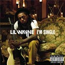 Lil Wayne - I'm single