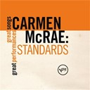 Carmen Mc Rae - Standards (great songs/great performances)