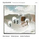 Andrei Pushkarev / Dino Saluzzi / Gidon Kremer / Giya Kancheli - Themes from the songbook