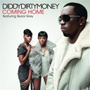 Dirty Money / P. Diddy (Puff Daddy) - Coming home