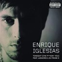 Enrique Iglesias - Tonight (i'm fuckin' you)
