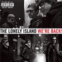 The Lonely Island - We're back!