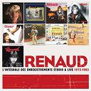 Renaud - Intégrale Des Enregistrements Studio Et Live 1975-1983