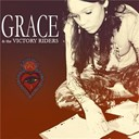 Grace / The Victory Riders - I know you can