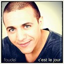 Faudel - C'est le jour