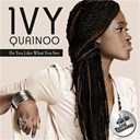 Ivy Quainoo - Do you like what you see