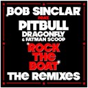 Bob Sinclar - Rock the boat remixes