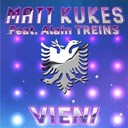 Matt Kukes - Vieni