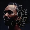 Daby Toure - Lang(u)age