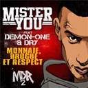 Mister You - Monnaie drogue et respect