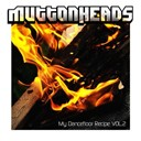Muttonheads - My dancefloor recipe vol 2