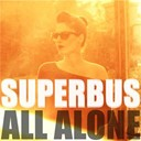 Superbus - All alone