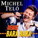 Michel Telo - Bara bara