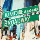 Dj Antoine / Mad Mark - Broadway