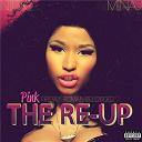 Cassie / Nicki Minaj - Pink Friday: Roman Reloaded The Re-Up