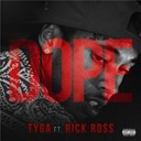 Tyga - Dope