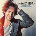 Mickael Miro - Le temps des sourires