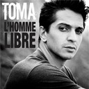 Toma - L'homme libre